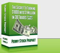 Penny Stock Prophet Ebook.  hey people want to earn good money,  try James Connelly ''Penny Stock Prophet'' I am making good money with it.Its for everybody to make there lives better with some extra cash.