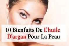 10 bienfaits de l'huile d'argan pour la peau