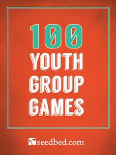 100 Youth Group Games