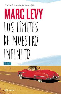 Los límites de nuestro infinito. Marc Levy. Lecturas en el blog