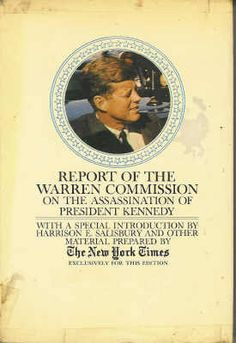 """Report of the Warren Commission on the Assassination of President Kennedy. The 50th anniversary of the killing of JFK will be observed this year. The conspiracy theorists still maintain there was a second gunman on the grassy knoll and the """"magic bullet"""" trajectory that Arlen Specter and the commission described has always been suspect. Then there was the undamaged bullet on the president's stretcher at Parkland Memorial Hospital. A real life whodunnit."""