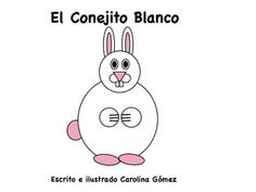 "This is a short set of flashcards that goes along with my song called ""El Conejito Blanco"""