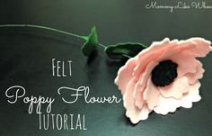 Felt Poppy Flower Tutorial