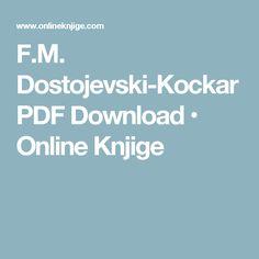 F.M. Dostojevski-Kockar PDF Download • Online Knjige