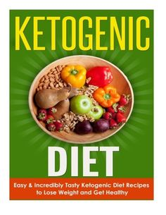 Ketogenic Diet: Ketogenic Diet for Weight Loss - Easy & Incredibly Tasty Ketogenic Diet Recipes to Lose Weight and Get Healthy Fast! (Ketogenic Diet for Beginners, Weight Loss) >>> Learn more by visiting the sponsored item link.