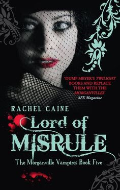 Lord of Misrule (The Morganville Vampires #5)  by Rachel Caine