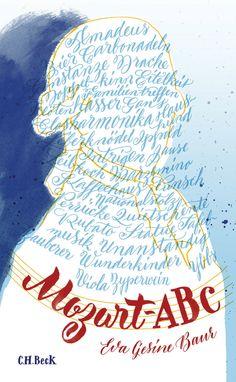 """Buchcover für das """"Mozart-ABC"""" von Eva Gesine Baur, Verlag C.H.Beck"""