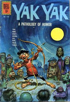 Yak Yak - A Pathology of Humor cover by Jack Davis Comic Book Publishers, Comic Book Artists, Comic Artist, Comic Books, Bev Doolittle, Jack Davis, Thumbnail Sketches, Josie And The Pussycats, Comic Book Collection