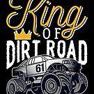 King Of Dirty Road by teebazaar Big Trucks, Cool T Shirts, Monster Trucks, King, Hoodies, Sweatshirts, Parka, Hoodie, Hooded Sweatshirts