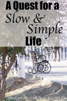 Why I want, or more like need, to slow down my life and simplify. #simplify