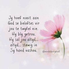 Healing Verses, Afrikaans Quotes, Encouraging Bible Verses, Prayer Room, Wise Quotes, Wise Sayings, Prayers, Encouragement, Spirituality