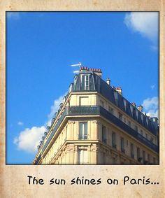 The sun shines on Paris ...