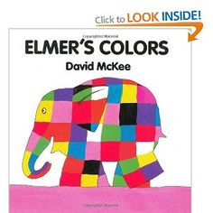 Elmer's Colors Board Book (Elmer Books) / late pre to early 6, 7