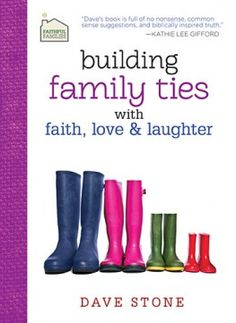 Daily Devotional: From Building Family Ties by Dave Stone