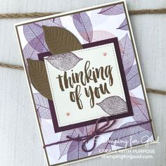 Stamping for Good | Stampin' Up Nature's Poem & Rooted In Nature