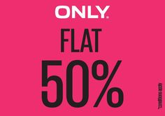Enjoy a Flat 50% off only for 8th 9th & 10th Jan'16 at #ONLY #ForumCourtyard