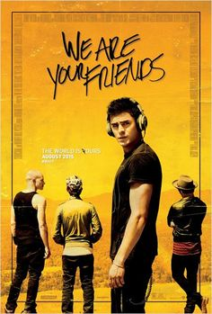 We Are Your Friends (2015) by Max Joseph. Film Number 7