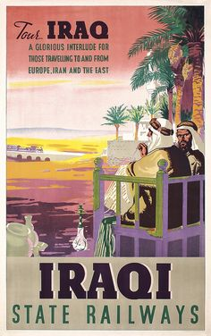 Lot 333: Rare Original 1940/50s IRAQ State Railway Travel Poster…