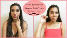 How to use home remedies to remove facial hair? Those undesirable hairs on your forehead, cheeks, ca... Hair Removal Diy, Laser Hair Removal, Infected Ingrown Hair, Upper Lip Hair, Unwanted Hair, Face Hair, Facial Masks, Diy Hairstyles, Beauty
