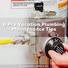 """Planning your summer vacation?  Before you leave take a look at Alligator Plumbing Inc. tips to ensure your home is ready for """"vacation-mode"""". Here's our list of 8 pre-vacation maintenance tips to avoid plumbing problems while you're out of town. #Plumbing #Repairs #Service #AlligatorPlumbing  #PlumbingTips #MaintenanceTips #PreVacationTips"""