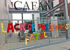 """Lack of Passion is Fatal"", part of the Craft and Folk Art Museum's Urban Letters Workshops, Jan 2013 - May 2013 Los Angeles #yarnbomb"