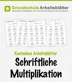 Kostenlose Arbeitsblätter und Unterrichtsmaterial zum Thema Schriftliche Multiplikation im Mathe-Unterricht in der Grundschule.