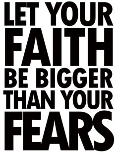 have faith.(: