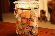 Jar of Happiness-On pieces of paper, write things to do before the end of the day...things that make you happy/relax you.