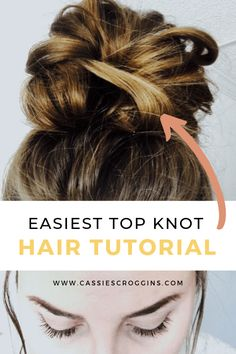 5 Step Messy Top Knot - Cassie Scroggins 5 Step Messy Top Knot - Cassie Scroggins,Hair and beauty easy top knot messy bun 5 steps! Messy Bun For Short Hair, Easy Messy Bun, Perfect Messy Bun, Short Hair Styles Easy, Easy Hairstyles For Long Hair, Medium Hair Styles, Curly Hair Styles, Easy Hair Buns, Wedding Hairstyles