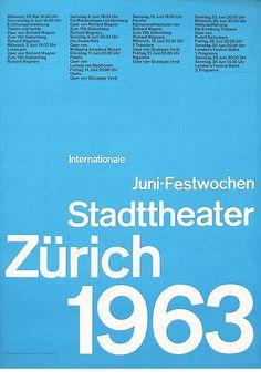 Swiss Poster Design - Internationale Juni-Festwochen 1963 - Stadttheater Zürich  Design – Otl Aicher