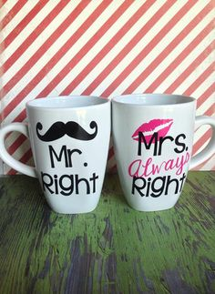 Mr. Right / Mrs. Always Right Coffee Mug by FleurdeChicBoutique, $18.00