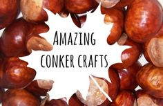 We love collecting conkers but have no idea what to do with them when we get home. Thanks to Maggy from Red Ted Art, here's a whole list of conker crafts.