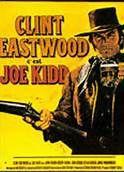 Joe Kidd (1972). [PG] 88 mins. Starring: Clint Eastwood, Robert Duvall, John Saxon, Don Stroud, Paul Koslo, Gregory Walcott, Dick Van Patten, Pepe Hern and Joaquín Martínez