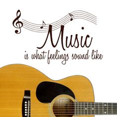 Music is What Feelings Sound Like Wall Decal Quotes with musical Notes. $35.00, via Etsy.