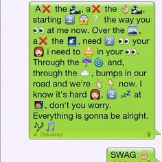 lol. One of my favorite songs of all time in emojis! :D