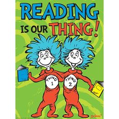 Demco.com -  Dr. Seuss™ Reading Is Our Thing Poster