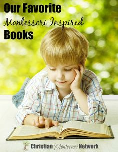 Our Favorite Montessori Inspired books for babies, toddlers, and preschoolers.