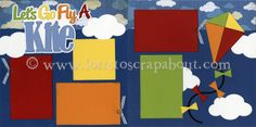 Let's Go Fly A Kite Scrapbook Page Kit - Click Image to Close