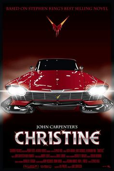 """Christine, by Stephen King. """"One of my favorites from the master of the horror… Christine, by Stephen King. """"One of my favorites from the master of the horror genre. Scary Movies, Old Movies, Vintage Movies, Great Movies, Comedy Movies, Poster Print, Poster S, Canvas Poster, Best Movie Posters"""