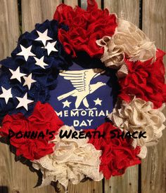 Patriotic Burlap Wreath with Stars and a special Memorial Day Sign on an  18
