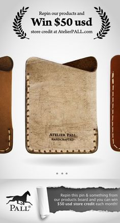 PIN THIS! To win $50 at AtelierPall.com Handmade leather minimal wallet.
