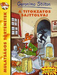 A titokzatos sajttolvaj könyv - Dalnok Kiadó Zene- és DVD Áruház - Gyerekkönyvek és ifjúsági könyvek - Gyermek ismeretterjesztő