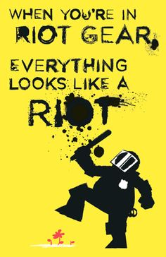 """""""When you're in riot gear, everything looks like a riot."""" John Emerson, Brooklyn, NY."""