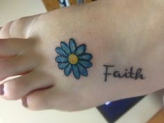 """If I ever got a tattoo, I think a simple daisy like this would be perfect! (minus the """"faith"""" part)"""