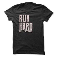 Run Hard Eat Cupcakes T-SHIRT, Order HERE ==> https://www.sunfrog.com/Sports/Run-Hard-Eat-Cupcakes-T-SHIRT.html?41088 #fitnesslovers