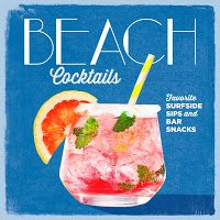 Beth Fish Reads: Weekend Cooking: Beach Cocktails by Coastal Living
