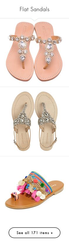 """""""Flat Sandals"""" by dickensfan ❤ liked on Polyvore featuring sandals, FlipFlops, thongs, shoes, flats, mirror shoes, jeweled sandals, flat pump shoes, jeweled flat shoes and flats sandals"""