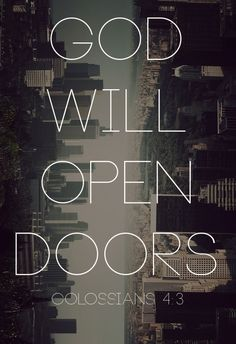Its hard to trust sometimes, but YES! God will open doors, doors leading to much better things then I could ever imagine