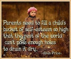 If your going to bring a child into the world you better be prepared to support them through out their journey.