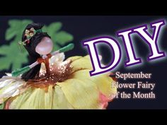 How To Make a Flower Fairy Doll | September Flower Fairy of the Month | DIY Doll Making - YouTube September Flowers, Changing Leaves, Doll Tutorial, Fairy Dolls, Diy Doll, Christmas Ornaments, Holiday Decor, How To Make, Youtube